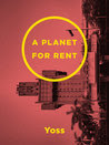 A Planet for Rent