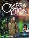 The Omega Option: Rise of Draconis