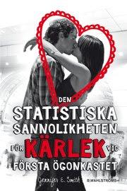 Den statistiska sannolikheten för kärlek vid första ögonkastet (inbunden)