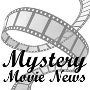 Mystery, Suspense and Thriller Film News
