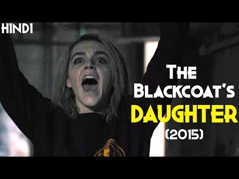 The Blackcoats daughter  Explained in Hindi | Hinglish | Movie Spoilers