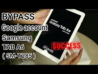 Bypass frp samsung tab a6 2016 sm-t285 remove verification google account tanpa komputer/pc