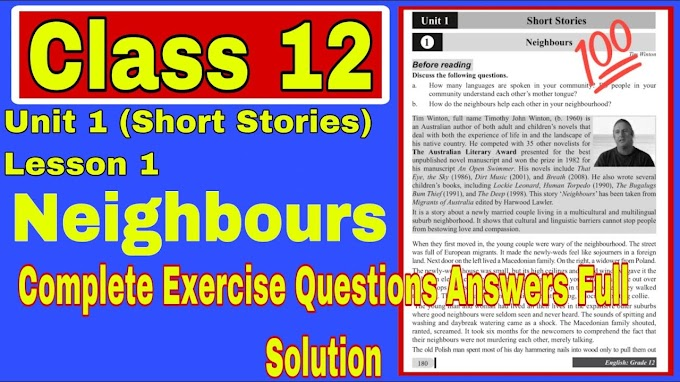 Class 12 Compulsory English Unit:1 Short Stories Neighbours Complete Question Answer Solution