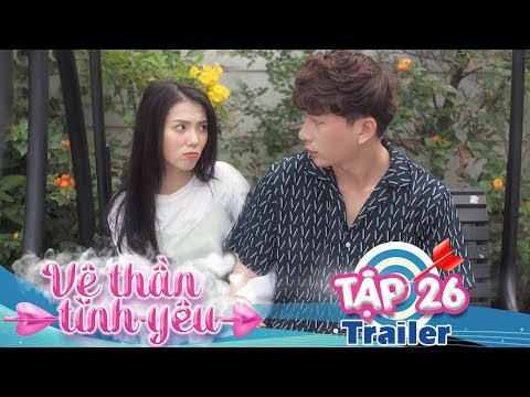 VỆ THẦN TÌNH YÊU | Trailer TẬP 26 | Khánh Vũ - Nhi Katy - Pinky