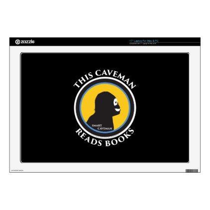 "17"" Laptop Mac/PC Skin Smart Caveman Reads Books Skin For Laptop"