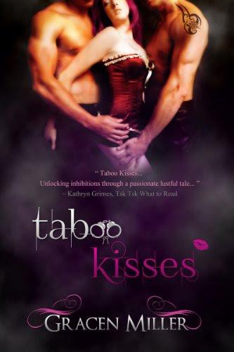 Taboo Kisses by Gracen Miller