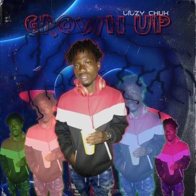 Lilzy Chuk Grown Up EP Pre-Save