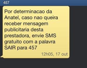 Operadora envia mensagem ao celular de clientes orientando sobre opção de cancelamento de SMS publicitário (Foto: Reprodução)