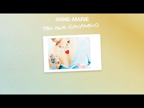 Anne-Marie - Tell Your Girlfriend Lyrics