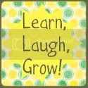 Learn, Laugh, Grow Button