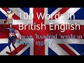 How to Say 100 Words in British English Vol 1