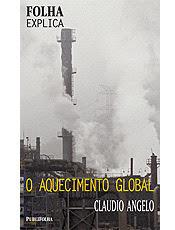 Livro apresenta dados que comprovam o fenômeno do aquecimento global