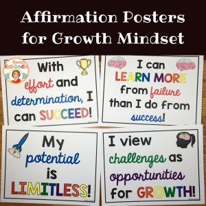 Affirmation posters for growth mindset can be used in conjunction with affirmation cards to increase student perceived self-worth and their achievement in school.