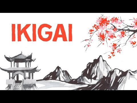 Ikigai: A Workable Japanese Philosophy for Finding Purpose