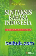 Sintaksis Bahasa Indonesia: Pedekatan Proses