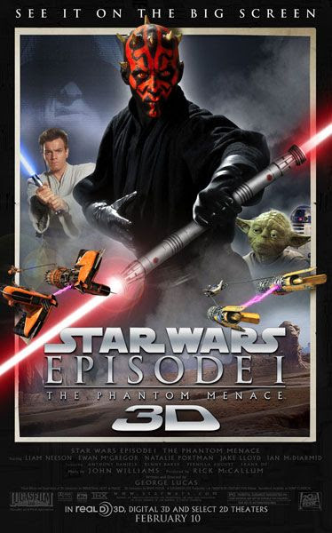 THE PHANTOM MENACE comes out in theaters (again) on February 10, 2012. In 3-D.