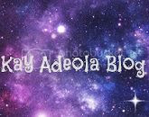 Kay Adeola Blog