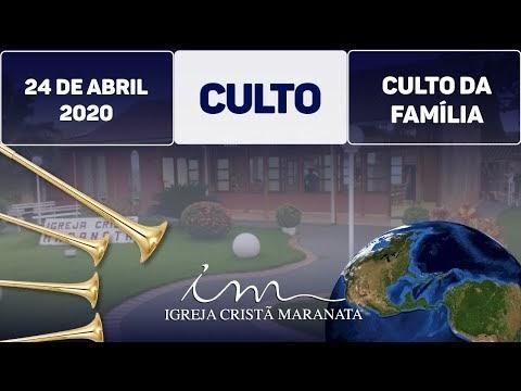 Igreja Cristã Maranata - Culto - Sexta - 24/04/20