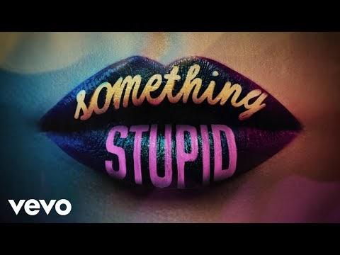 Something Stupid Lyrics – Jonas Blue