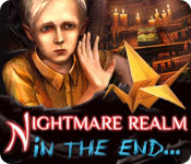 Nightmare Realm: In the End …