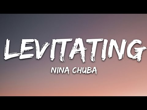Nina Chuba - Levitating (Lyrics)