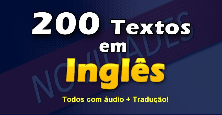200 Textos Em Inglês Com Tradução E áudio