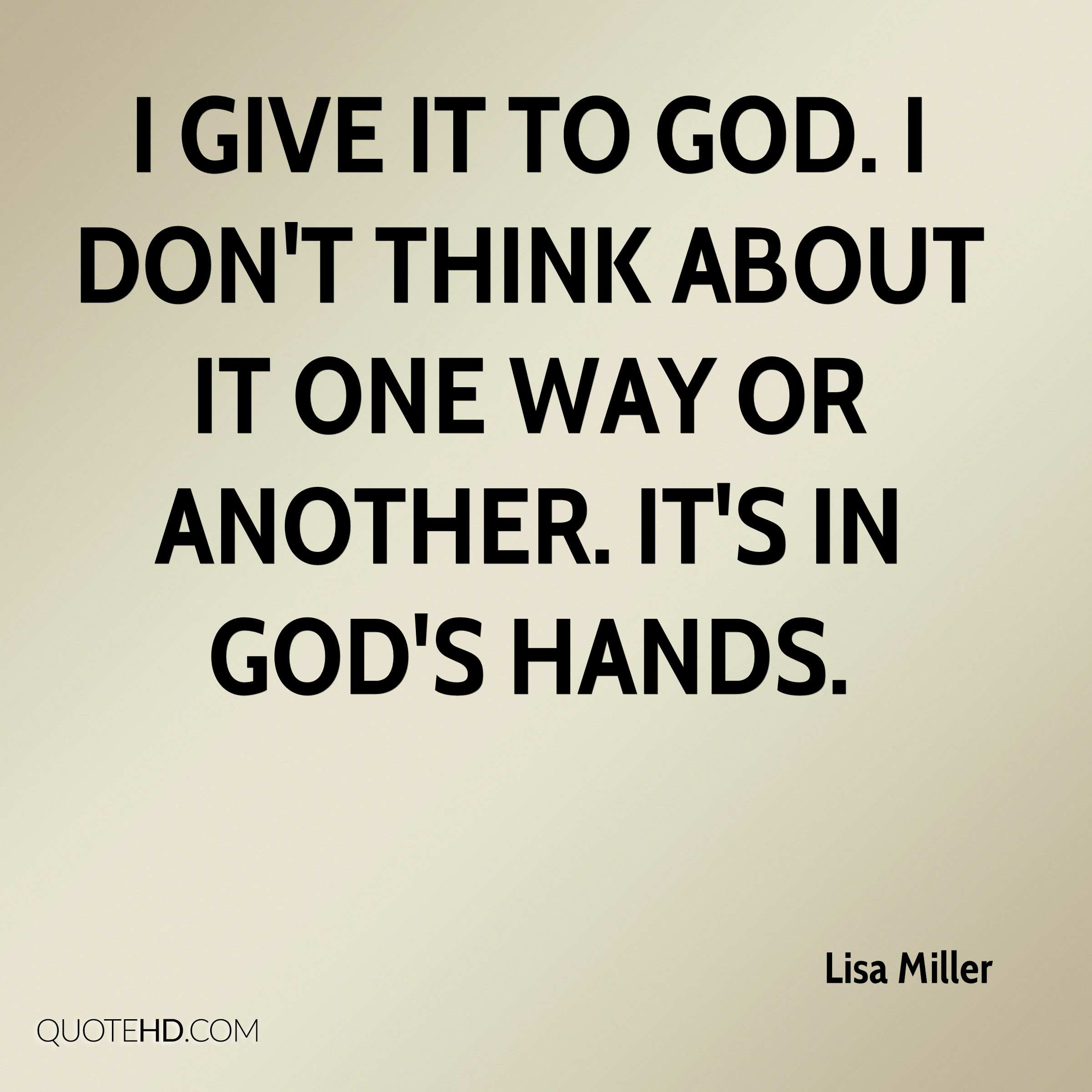Lisa Miller Quotes Quotehd