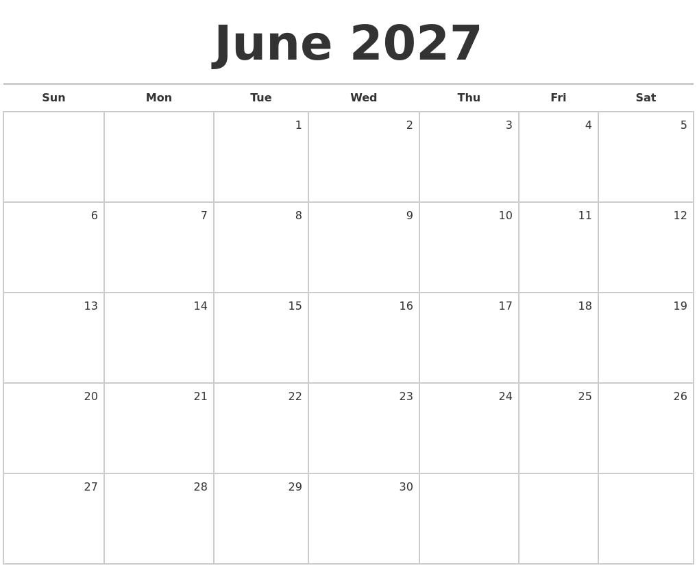 june 2027 blank monthly calendar
