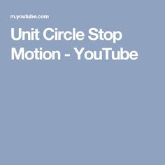 Unit Circle Stop Motion - YouTube | Trig | Pinterest | Watches ...