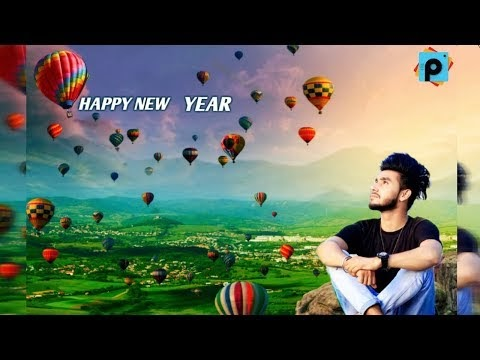 NEW YEAR SPECIAL EDITING | NEW YEAR EDITING 2018 PICSART | HAPPY NEW YEAR EDITING PICSART