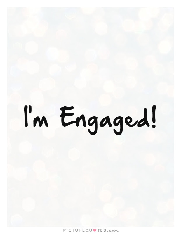 Im Engaged Picture Quotes