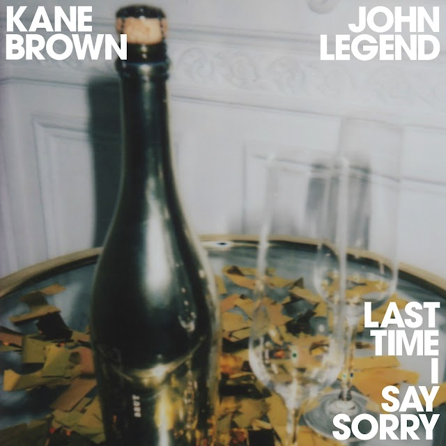 Kane Brown & John Legend - Last Time I Say Sorry - Single [iTunes Plus AAC M4A]