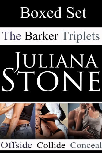 The Barker Triplets Boxed Set. by Juliana Stone