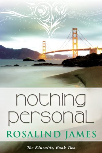 Nothing Personal (The Kincaids) by Rosalind James