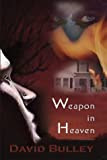 Weapon in Heaven