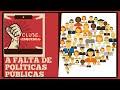 Clube da Esquerda - 03/11/2019: A falta de políticas públicas