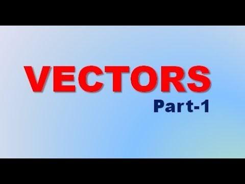 Vectors | Part-1 | Class 11 | CBSE | JEE & NEET