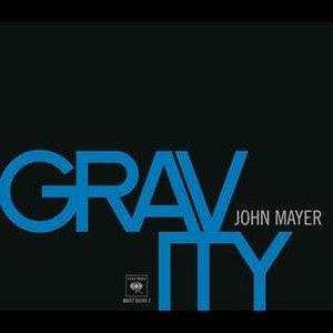 Gravity (John Mayer song)