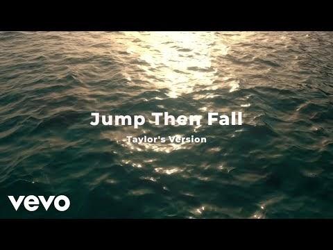 Taylor Swift - Jump Then Fall (Taylor's Version) Lyrics