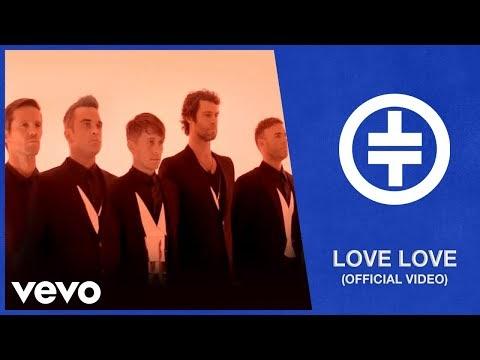 love love, il nuovo video dei take that