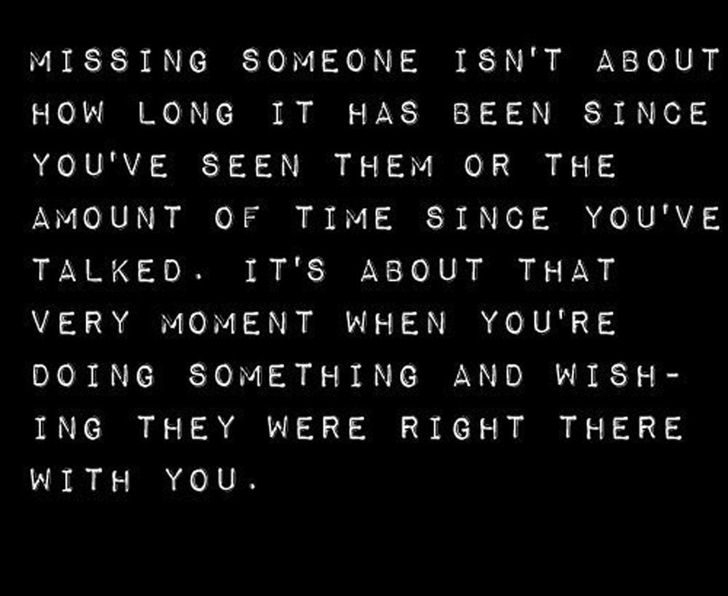 Quotes About Missing That Someone 26 Quotes