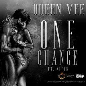 Queen Vee - One Chance ft. Ziyon