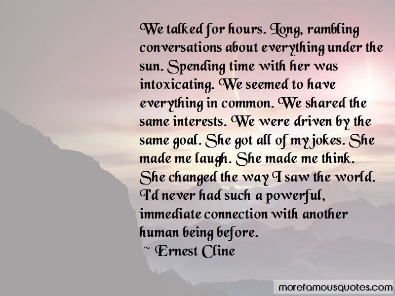 Spending Time With Her Quotes Top 44 Quotes About Spending Time