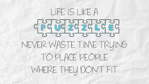 Puzzle Quotes About Life On Quotestopics