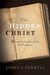 The Hidden Christ: Beneath the Surface of the Old Testament