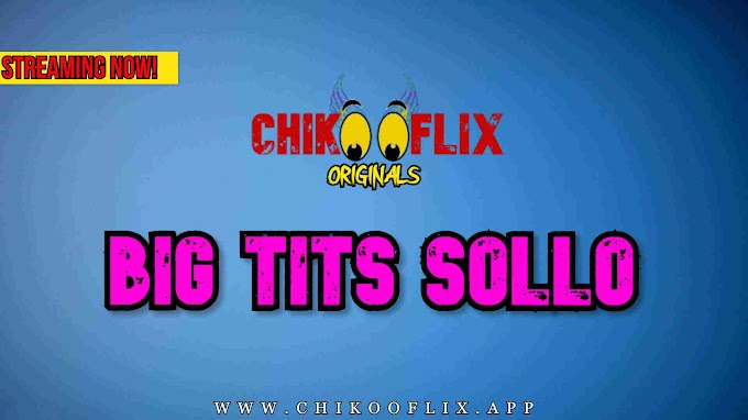 Big Tits Solo (2020) - ChikooFlix Short Film