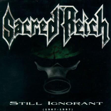 Sacred Reich - Still Ignorant