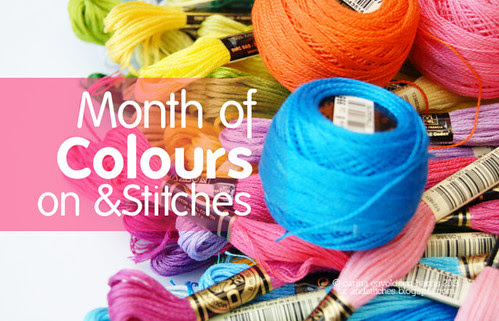 Month of colours on &Stitches