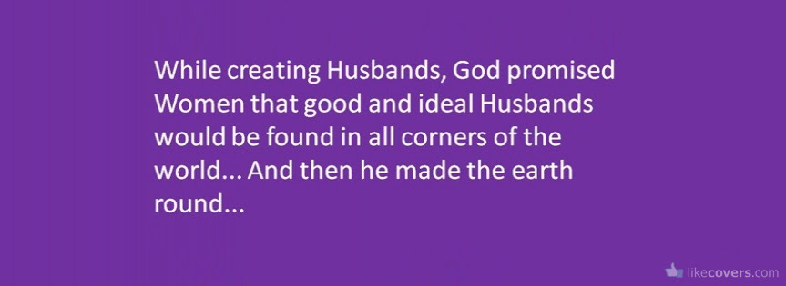 Funny Quote About Husbands Facebook Covers