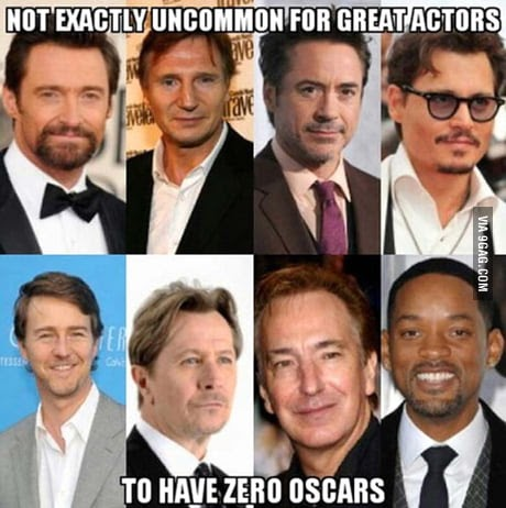 Great actors don't win Oscars, they win people's hearts.